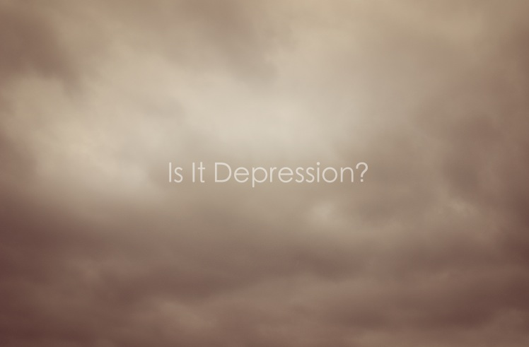 Am I Experiencing Depression?
